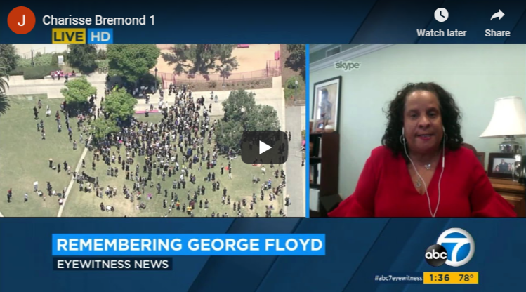 Brotherhood Crusade President and CEO Charisse Bremond Weaver Gives Heartfelt Reaction on George Floyd Memorial and Protests Around the City of Los Angeles with ABC 7 Live News